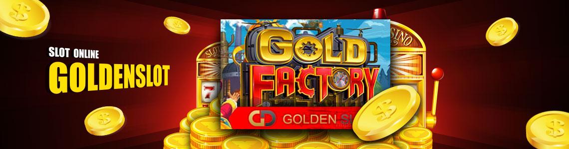 goldenslot gold factory